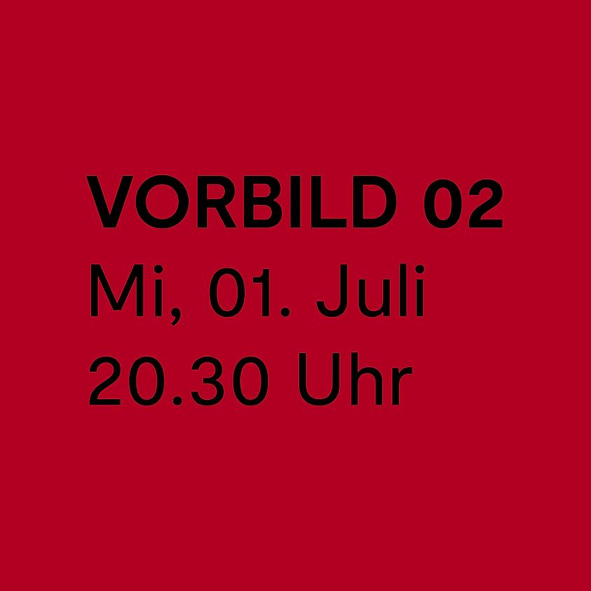 VORBILD 02 / Eröffnungskonzert