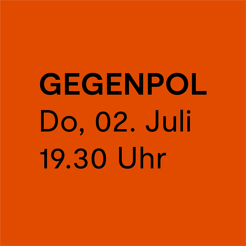GEGENPOL / Serenade I