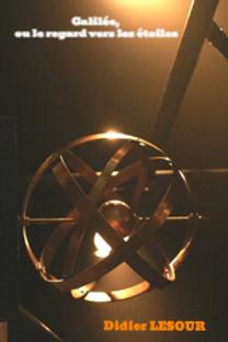 Galilée ou le regard vers les étoiles Minuit Zéro Une
