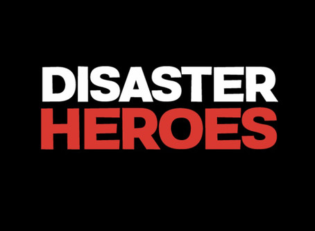 Disaster heroes - the podcast!