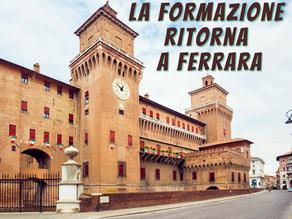 La formazione ritorna a Ferrara.