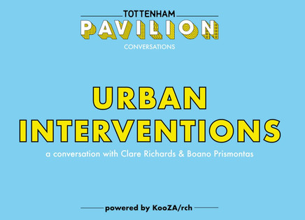 An interesting chat with Tottenham Pavilion, FT Works & Koozarch