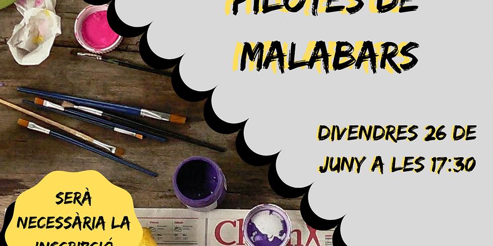 TALLER DE PILOTES DE MALABARS