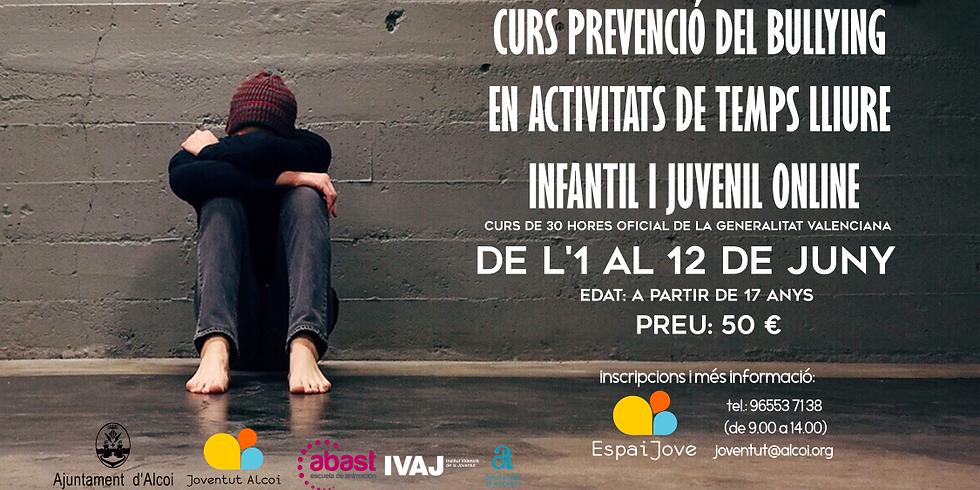 CURS PREVENCIÓ DEL BULLYING EN ACTIVITATS DE TEMPS LLIURE INFANTIL I JUVENIL / ONLINE
