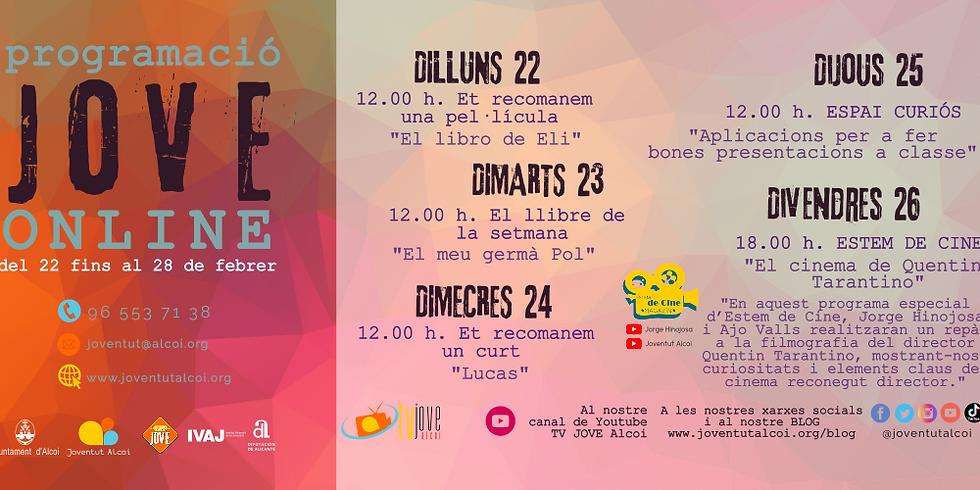 PROGRAMACIÓ ONLINE SETMANA DEL 22 FINS AL 26 DE FEBRER