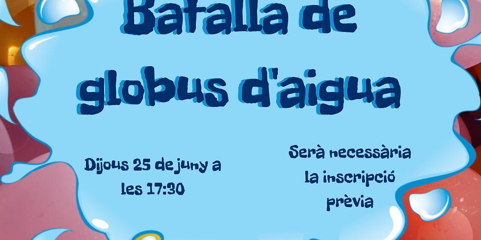 BATALLA DE GLOBUS D'AIGUA