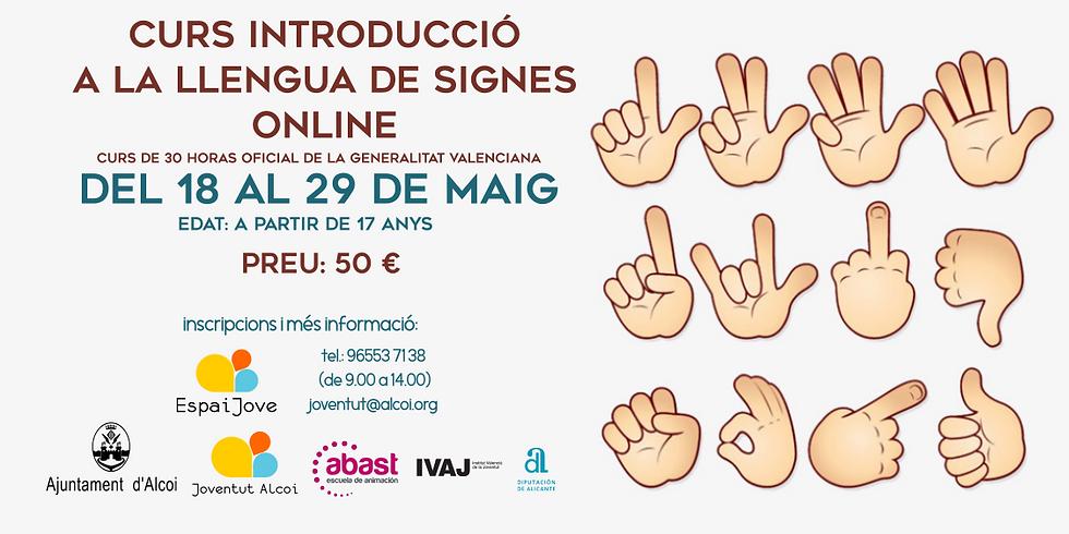 CURS INTRODUCCIÓ A LA LLENGUA DE SIGNES / ONLINE
