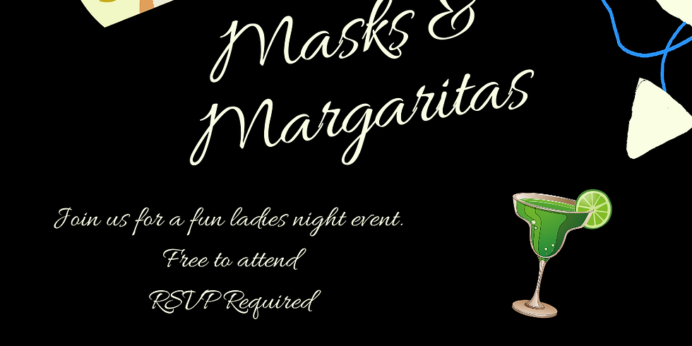 Margaritas and Masks Event