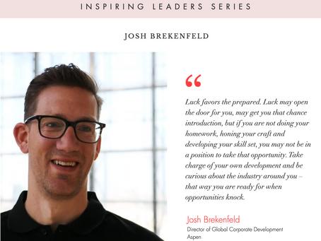 "WiRE presents ""Inspiring Leaders Series"" – an interview with Mr. Josh Brekenfeld, Aspen"