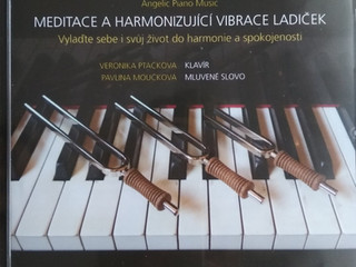 Meditační CD    MEDITACE A HARMONIZUJÍCÍ VIBRACE LADIČEK
