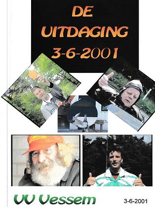 Spekstruiven De uitdaging 2001