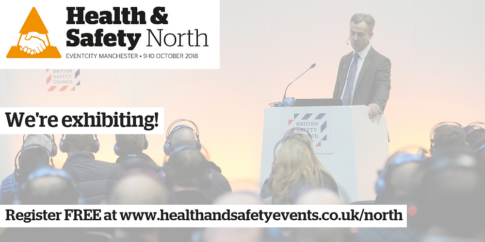 Health & Safety North 2018: come and visit us on Stand G52