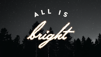 All Is Bright-02 2.PNG