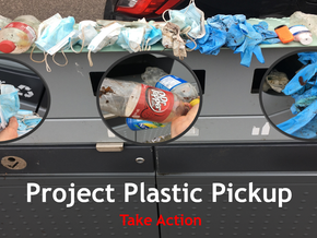 Project Plastic Pickup - Take Action