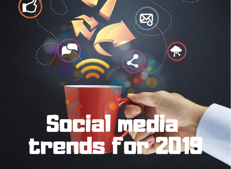 Social media trends to watch for your business in 2019