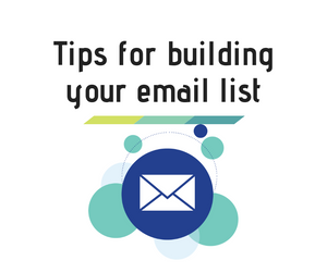 tips for building your email list