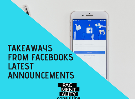 Key takeaways from Facebooks latest announcements