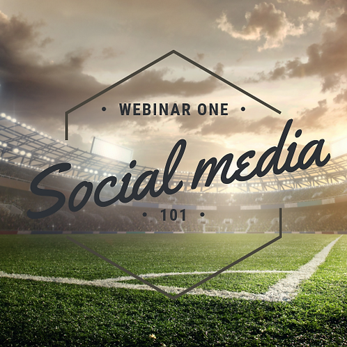 Social media 101 for sporting clubs - Webinar 1