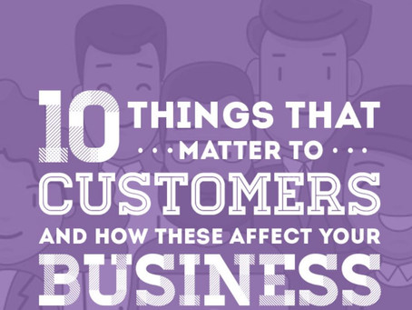 Ten things that matter to your customers