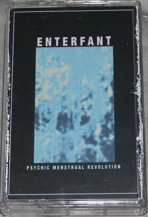 Enterfant - Psychic Menstrual Revolution