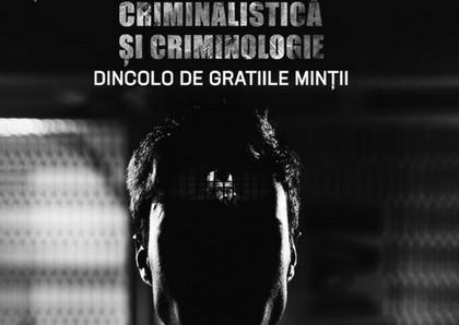 Conferinta Criminalistica & Criminologie