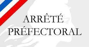 Arrêté Préfectoral