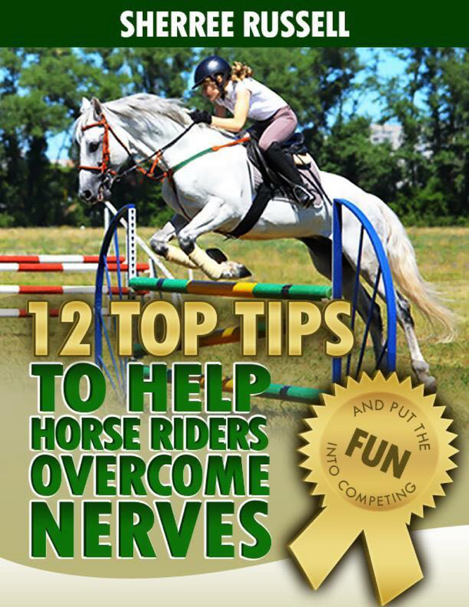 12 Top Tips to help horse riders overcome nerves