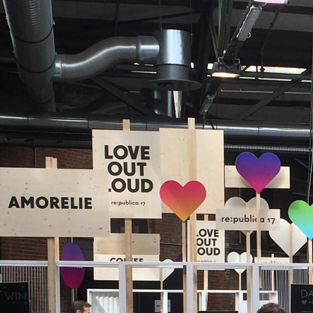 re:publica'17 – Love out Loud!