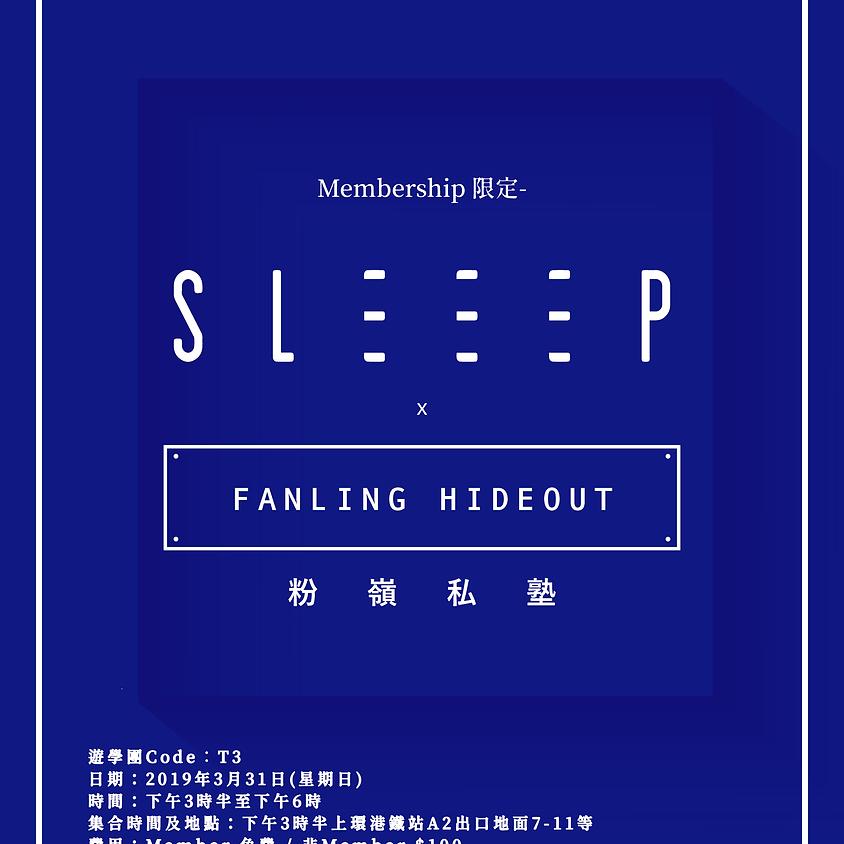 Hideout • Sleeep tour