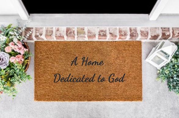 A Home Dedicated to God