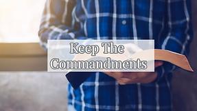 Keep the commandments