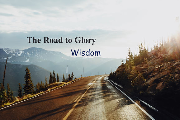 The Road to Glory - Wisdom