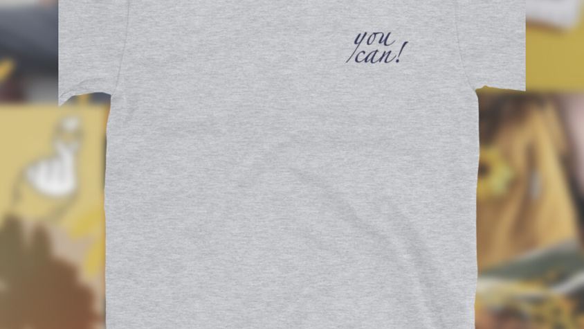 You Can | Embroidered T-Shirt