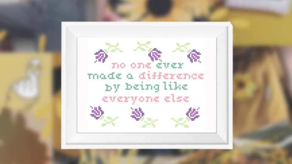 Everyone Else Quote   Cross Stitch Pattern