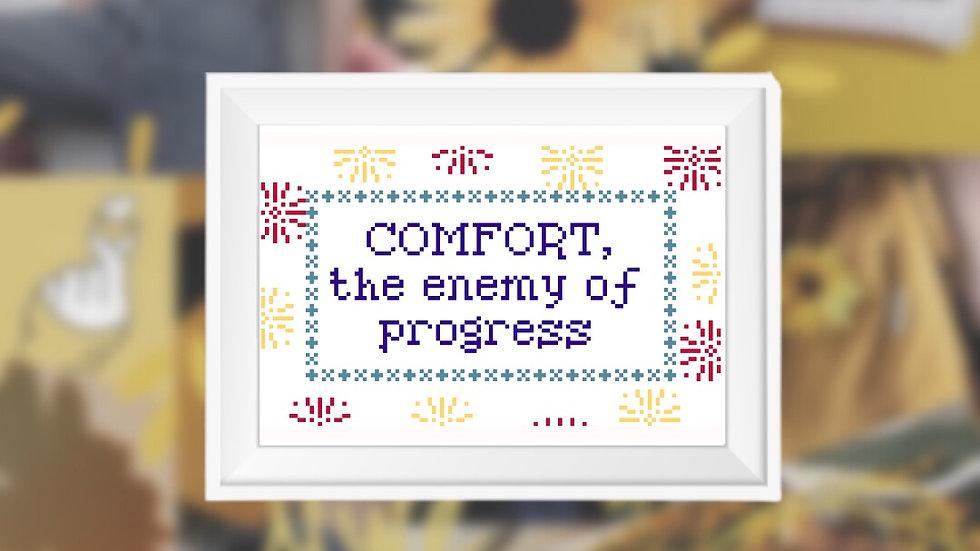 Comfort, Progress Quote   Cross Stitch Pattern