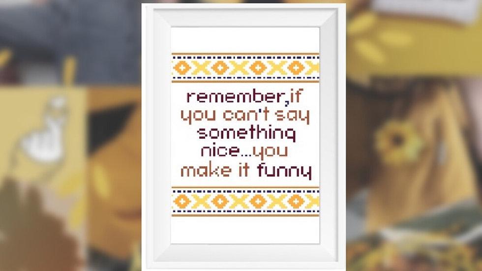 Make It Funny Quote   Cross Stitch Pattern