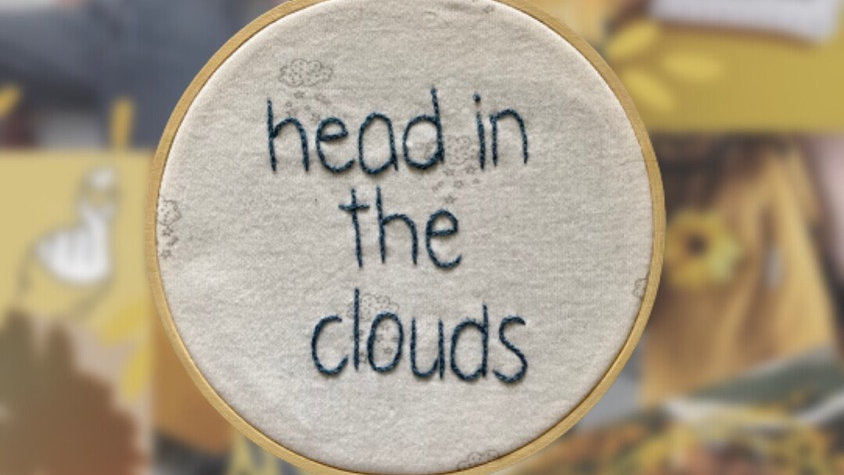 Head in the Clouds Quote | Embroidery Hoop