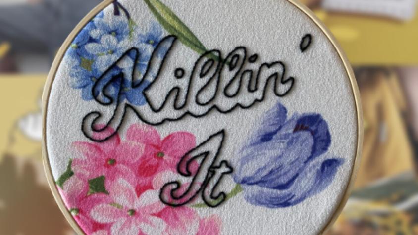 Killin' It   Embroidery Hoop