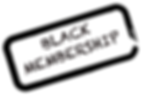 black membership.png
