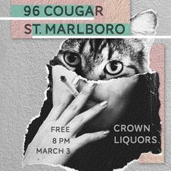Flyer for 96 Cougar + St. Marlboro @ Crown Liquors