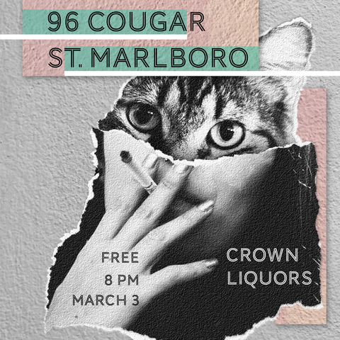 Flyer for 96 Cougar + St. Marlboro @ Crown Liquors