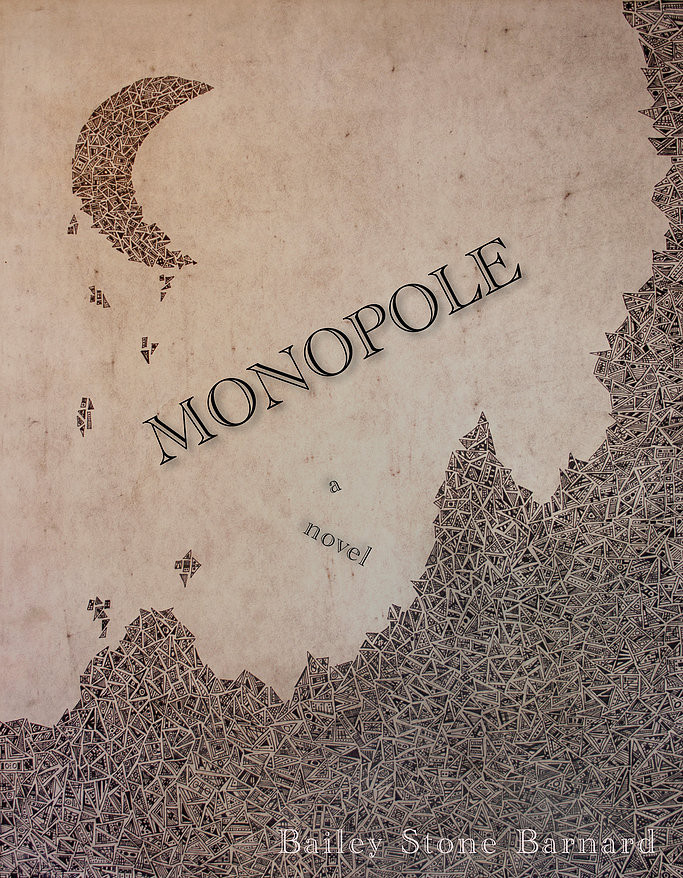 Monopole by Bailey Barnard