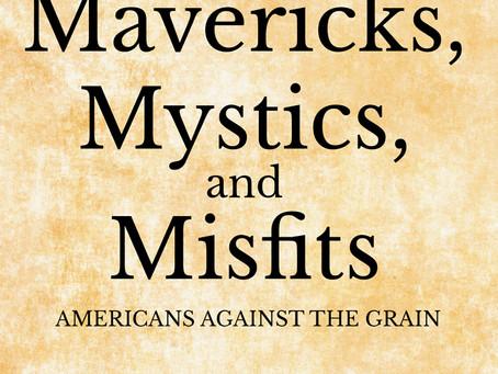 Wednesdays with Writers:Sustainable Fashion, Mavericks, Mystics, and Misfits; Nature Beyond Solitude