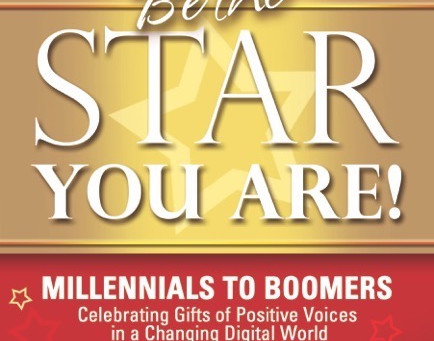 Celebrating the Gifts of Positive Voices: The Launch of Be the Star You Are!® Millennials to Boomers