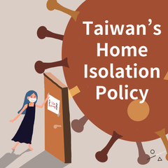 Taiwan's Home Isolation Policy