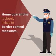 Home Quarantine and Border Control