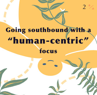 """Going Southbound with a """"Human-Centric"""" Focus"""