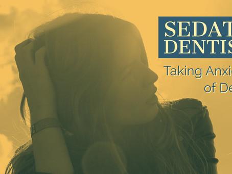Sedation Dentistry.