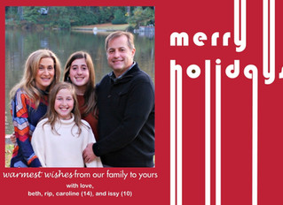 HAPPY HOLIDAYS FROM OUR FAMILY TO YOURS!