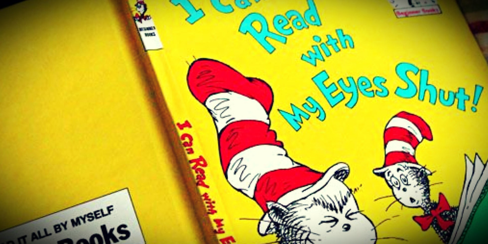 """Story Time: Dr. Seuss -""""I Can Read with My Eyes Shut!"""""""